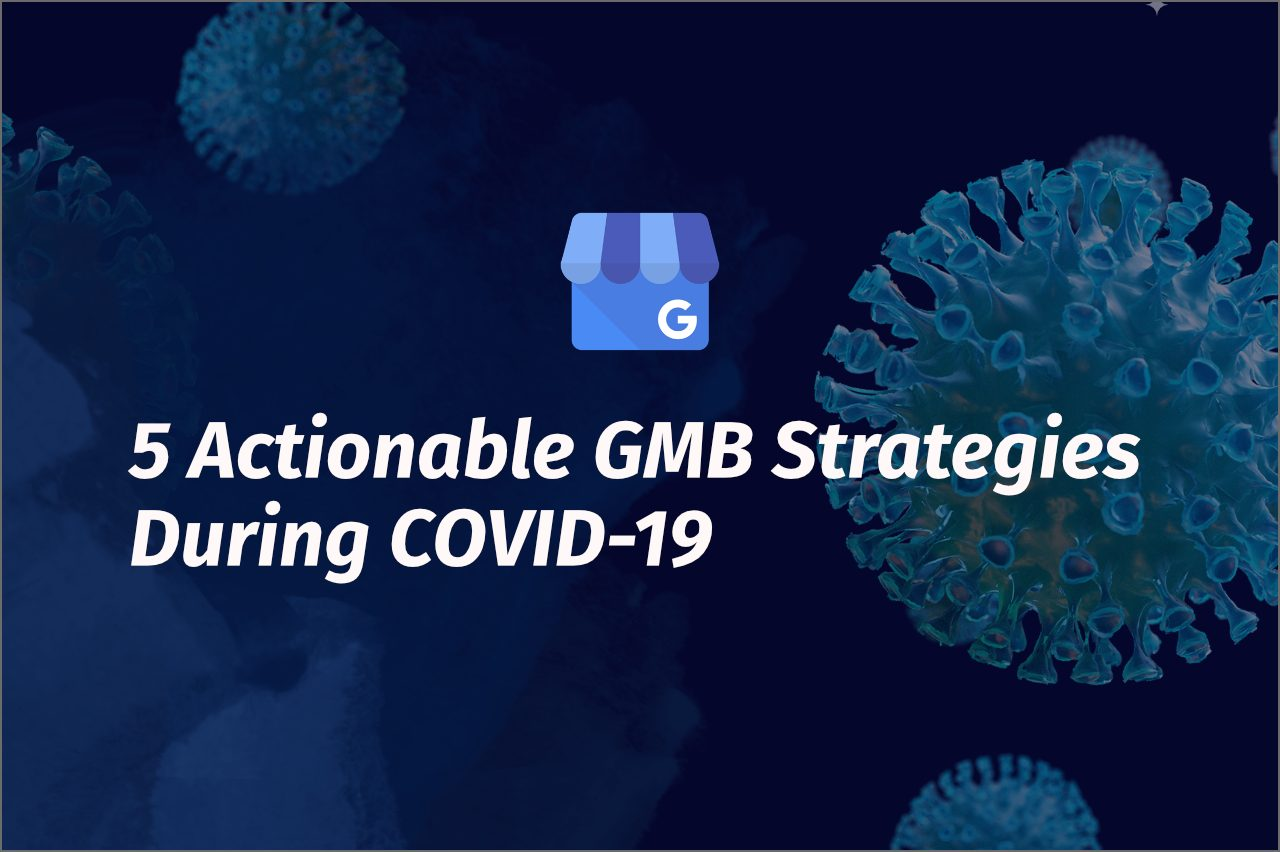 GMB actionable tips for COVID-19 featured image